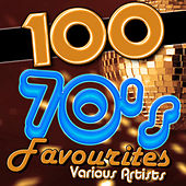 100 70's Favourites by Various Artists