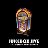 Jukebox Jive, Vol. 1: Shake, Rattle and Roll de Various Artists