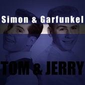 Tom & Jerry by Simon & Garfunkel