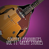 Country Favourites, Vol. 11: Great Stories de Various Artists