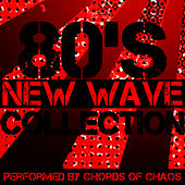 80's New Wave Collection di Chords Of Chaos