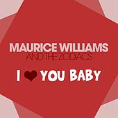 I Love You Baby von Maurice Williams and the Zodiacs