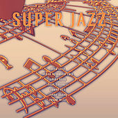 Super Jazz by Various Artists