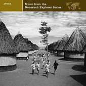 Explorer Series Africa: Music From The Nonesuch Explorer Series by Various Artists