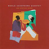 Metamorphosis von World Saxophone Quartet