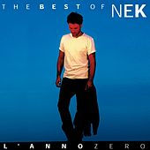 Nek The Best of : L 'anno zero de Nek