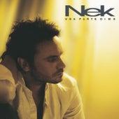 Una parte di me de Nek
