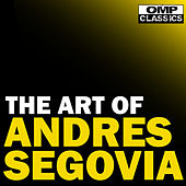 The Art of Andrés Segovia de Andres Segovia