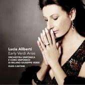 Early Verdi Arias von Coro Sinfonica di Milano Giuseppe Verdi