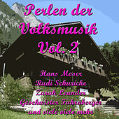 Perlen der Volksmusik, Vol. 2 by Various Artists