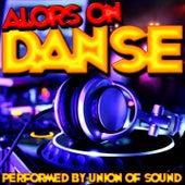Alors on danse by Union Of Sound