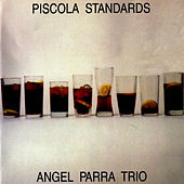 Piscola Standards de Angel Parra Trio