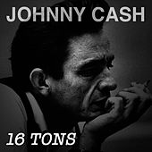 16 Tons von Johnny Cash