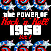 The Power of Rock 'N' Roll: 1958, Vol. 1 by Various Artists