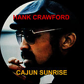 Cajun Sunrise de Hank Crawford