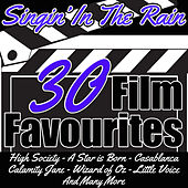 Singin' in the Rain: 30 Film Favourites by Various Artists