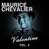 Valentine, Vol. 2 de Maurice Chevalier
