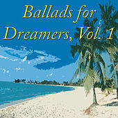 Ballads for Dreamers, Vol. 1 by Various Artists