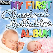 My First Classical Lullabies Album de Various Artists