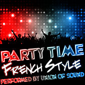 Party Time French Style by Union Of Sound