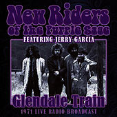 Glendale Train (Live) by New Riders Of The Purple Sage