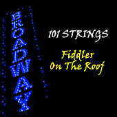 Fiddler on the Roof de 101 Strings Orchestra