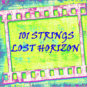 Lost Horizon von 101 Strings Orchestra