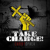 Take Charge! by Christopher