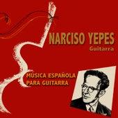 Música Española para Guitarra by Narciso Yepes