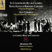 La Capella Reial de Catalunya - 25th Anniversary by Various Artists