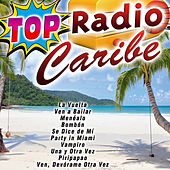 Top Radio Caribe by Various Artists