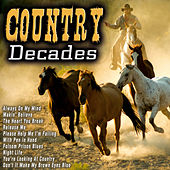 Country Decades by Various Artists
