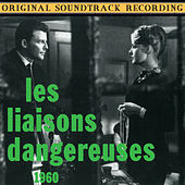 Les Liaisons Dangereuses (Original Soundtrack Recording) by Various Artists