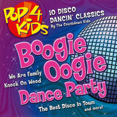 Pop 4 Kids: Boogie Oogie Dance Party by The Countdown Kids