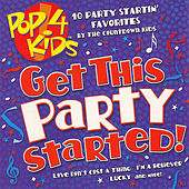 Pop 4 Kids: Get This Party Started! de The Countdown Kids