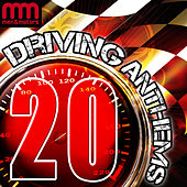 20 Driving Anthems by Various Artists