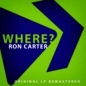 Where? de Ron Carter