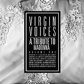 A Tribute To Madonna: Virgin Voices de Various Artists