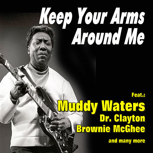 Keep Your Arms Around Me by Various Artists