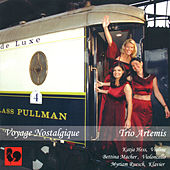 Voyage Nostalgique (Nostalgic Journey) by Trio Artemis