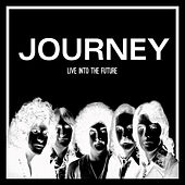 Live into the Future (Live) de Journey