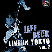Jeff Beck Live in Tokyo 1999, Vol. 2 by Jeff Beck