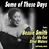 Some of These Days von Various Artists