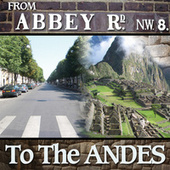 From Abbey Road to the Andes by Hijos Del Sol