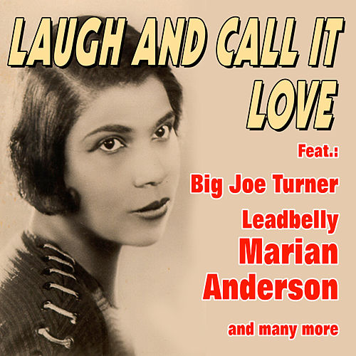 Laugh and Call It Love by Various Artists