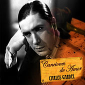 Canciones de Amor by Carlos Gardel