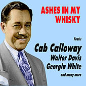 Ashes in My Whisky by Various Artists