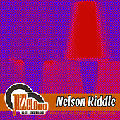 Nelson Riddle by Nelson Riddle