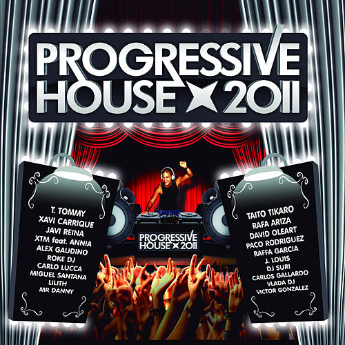 Progressive House 2011 by Various Artists
