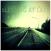 I'm Gonna Be (500 Miles) de Sleeping At Last